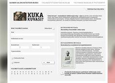 Kuka kuvasi? - suomalaiset valokuvaajat 1842 - 1950 on palvelu, josta voit hakea tietoa ennen 1950-lukua uransa aloittaneista suomalaisista ammattikuvaajista ja keskeisistä valokuvauksen harrastajista. Design: Kide Concepts.