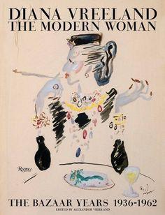 Diana Vreeland: The Modern Woman by Rizzoli Books.