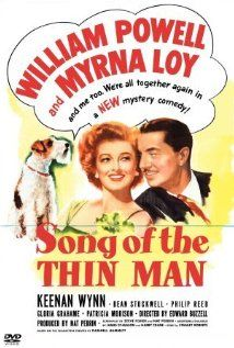 Song of the Thin Man (1947) The last movie in the Thin Man series.  Nick and Nora Charles are at it again solving a murder of a band leader during a charity benefit in which the band is playing.  The dialog is rapid fire and to the point.  Wish they had made more than just five of these movies in this series.  Powell and Loy are a treasure as a movie couple.  Of course, they made more movies together that were just as good as the Thin Man series.