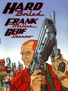 Bestselling Comics (2006) - Hard Boiled by Frank Miller