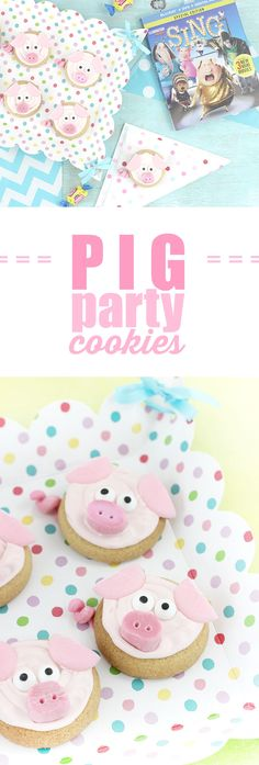 Pig Cookies for Parties. Perfect for setting the scene for a fun movie night at home with the SING Special Edition movie on DVD and Blu-ray in stores now! #SingMovie #SingSquad #ad