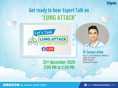 "What is Lung Attack? Catch me on FB Live on 22nd December 2020 on ""Lung Attack - Are you at Risk? "" at 2 pm.  #lungattack #fblive #drsameerarbat #india Work Profile, Lunges, December, India, Activities, Live, Goa India, Indie, Indian"