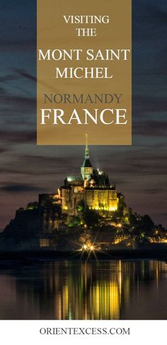 Visiting the famous Mont Saint Michel in #France is worth the trip to Normandy!