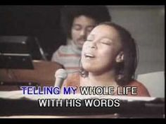 Roberta Flack - Killing Me Softly with his song - One of the great songs of all time.