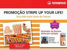 Olha só quem ganhou com mais VOTOS na sexta, dia 9, na promoção Stripe Up Your Life... A Nathalia, de Porto Alegre.