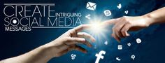 5 Tips To Make Your Social Media Messages More Intriguing