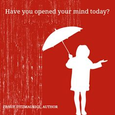 Have YOU opened your mind today?