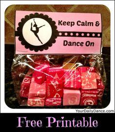 Keep Calm & Dance On Bag Topper Printable...: