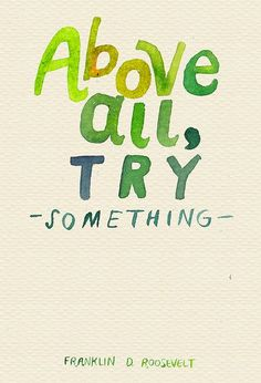 Today, let's all just remember to try!  Clinical trial participants are among those who are reaching their potential and trying to help find new cures and treatments for future generations. Join them by clicking here: http://wcct.com/category/studies   #inspiration #motivation #pqotd #picturequotes #accomplished #accomplishments #getstarted #transformations #changetheworld #philanthropy  #strength #wisdom #strongpeople #staystrong #franklindroosevelt