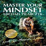 Master Your Mindset   lees meer http://love-4-life.nl/nl/boeken/1356-master-your-mindset.html
