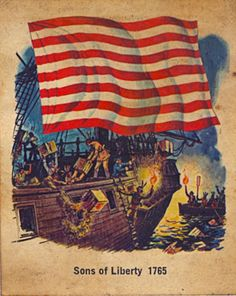1765 - Sons of Liberty- the colonists most effected by the stamp act, and protested against it, they attacked custom officials making the British eventually repeal the stamp act.