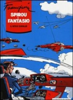 Prezzi e Sconti: Il #mitico zorglub. spirou e fantasio. ediz.  ad Euro 21.21 in #Linea chiara #Media libri fumetti narrativa