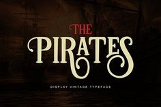 Pirates Fonts **Pirates** is a display type, with style a retro, vintage, and classic , This font comes to give a by Unicode Script Logo, Script Type, Typeface Font, Pirate Font, Unicode Font, International Symbols, Texture Web, Alphabet, Design Typography