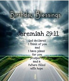 #BIRTHDAY #BLESSINGS comfort for a friend who may feel old: Don't Fret about your age: God made you - Psalm 139 - & has  special plan for you. Jeremiah 29:11, HOPE. But if you blow it: Just pray and return to God and He'll guide you from the DETOUR you made in your life. https://www.pinterest.com/DianaDeeOsborne/happy-birthday-facebook/ - HAPPY BIRTHDAY FACEBOOK! Encouraging highway greetings to share on social media or by email to a friend or family member... or boss or pastor or...