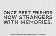 broken friendship quotes | Broken Friendship Quotes - Once best friends