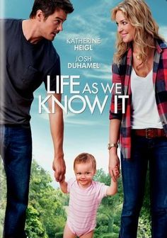 Life As We Know It. Another of my favorites. Good to watch when you want something funny that doesn't take too much attention.