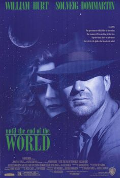 Until the End of the World (Bis ans Ende der Welt) is a 1991 film by the German film director Wim Wenders; End Of The World, Travel Around The World, Cinema Paradisio, William Hurt, World Movies, World Watch, Bank Robber, Film Director, Great Movies