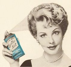 Lustre Net cements your hair in place while killing any vermin that might be setting up housekeeping in your coif.