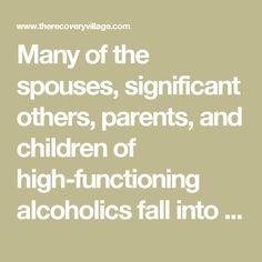 Dealing With The Issues Of A High Functioning Alcoholic