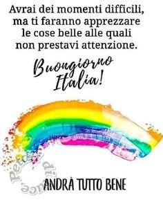 Italian Memes, Rainbow Painting, Beautiful Words, Motivation, Quotes, Instagram, Italian Quotes, Corona, Quotations