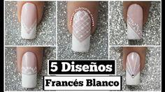 5 Diseños de uñas FACIL con francés blanco - 5 easy French nail art
