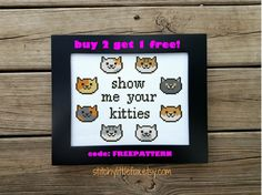 Cat Cross Stitch Pattern, Show Me Your Kitties, Funny Cross Stitch, Cute Embroidery, Cat Lady, Easy Needlepoint, Animal Cross Stitch Chart by StitchyLittleFox on Etsy