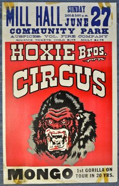 Vintage Hoxie Bros. CIRCUS POSTER Featuring Gorilla MONGO | eBay