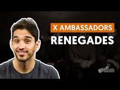 Renegades - X Ambassadors (aula de violão simplificada) - YouTube