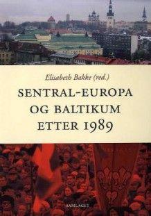 Sentral-Europa og Baltikum etter 1989 (Heftet)
