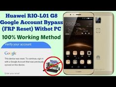 Huawei RIO-L01 G8 Google Account Bypass (FRP Reset) Withot PC