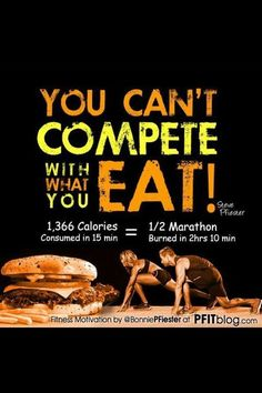 Exercise won't make up for a bad diet.