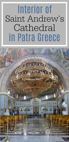 A photo essay of the interior of Saint Andrew Cathedral in Patra Greece #photography #Travel #Mosaics #Icons #Chandeliers #ByzantineArchitecture #ByzantineArt #ChristianOrthodox #Domes Admiring the Interior of Saint Andrew's Cathedral theboondocksblog.com