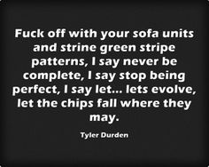Fight Club quotes. Tyler Durden quote. #TylerDurden #quotes #fight #club #quotes