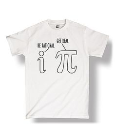 This White 'Be Irrational Get Real' Outlines Crewneck Tee is perfect! #zulilyfinds