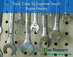 Tools I Use To Improve Search Engine Ranking