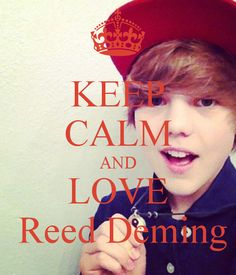 reed deming | KEEP CALM AND LOVE Reed Deming - KEEP CALM AND CARRY ON Image ...