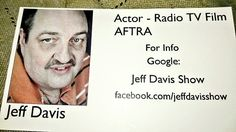 Jeff Davis Show  -  Official Business Card Thousands Distributed   Jeff Davis Show Advertising
