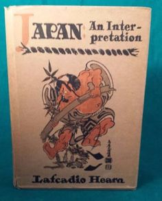 1955 Japanese Printing;Japan: An Interpretation by Lafcadio Hearn Hardcover Asia in Books, Antiquarian & Collectible | eBay
