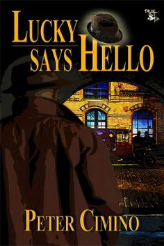 49 best my books peterciminoauthor images on pinterest the cover of my prohibition era mafia crime short story ebook lucky fandeluxe Gallery