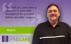We are happy to share a recent patient #testimonial. See what Brad H. had to say about his experience! #Healthcare #SpineCARE #MinimallyInvasive