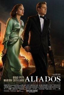 Allied.  O filme é realmente muito bom, suspense, romance e ótimas atuações, principalmente da diva Marion Cottilard.