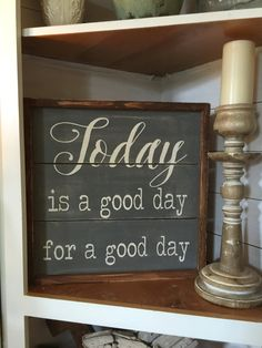 Today is a good day for a good day wood sign by kspeddler on Etsy