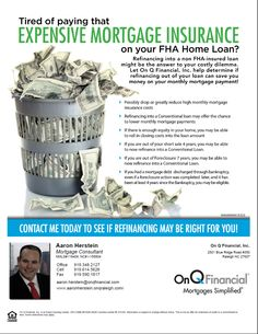 GET RID of costly FHA MIP!!! Fha Loan, Mortgage Payment, Save Yourself, Let It Be