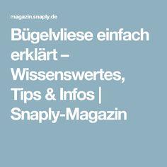Bügelvliese einfach erklärt – Wissenswertes, Tips & Infos   Snaply-Magazin