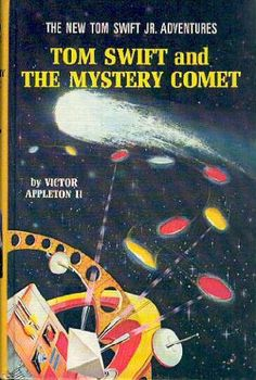 Tom Swift and the Mystery Comet (The New Tom Swift Jr. Adventures, No. 28): Victor Appleton II, Ray Johnson: Amazon.com: Books