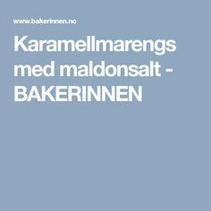 Karamellmarengs med maldonsalt - BAKERINNEN Food And Drink, Baking, Deserts, Bakken, Backen, Sweets, Pastries, Roast