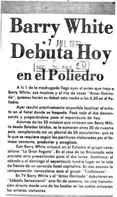 Barry White debuta hoy en el Poliedro. Publicado el 7 de julio de 1977.