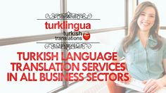 At Turklingua Turkish Language Translation Services Company | http://www.turklingua.com |, we offer an exact quality pledge for each of our Turkish language translation services for all business sectors and industry fields.