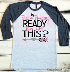 Black Friday Shirts, Holiday Shirts, Shopping Shirts, Black Friday Team, Shopping Is My Cardio, Black Friday Baseball Tee, Thanksgiving Sale  by AshleysCustomApparel on Etsy
