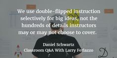 flipped classroom ideas - double flip, slanted, and more - ideas for personalizing instruction. Be sure to read the first installment also.